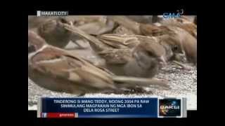 Download Saksi: Tinderong si Mang Teddy, dinudumog lagi ng mga ibon sa Dela Rosa Street sa Makati Video