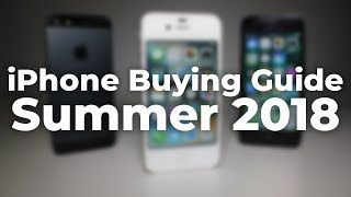 Download iPhone Buying Guide - Summer 2018 Video