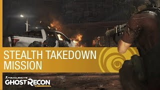 Download Tom Clancy's Ghost Recon Wildlands: Stealth Takedown Mission | Gameplay | Ubisoft [NA] Video