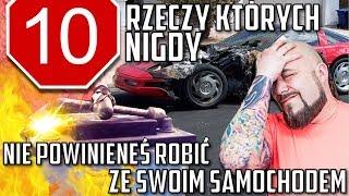 Download 10 rzeczy których NIGDY nie powinieneś robić ze swoim samochodem Video