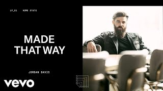 Download Jordan Davis - Made That Way (Audio) Video