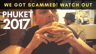 Download WE GOT SCAMMED! WATCH OUT! PHUKET 2017 Video