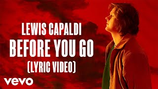Download Lewis Capaldi - Before You Go Video