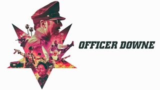 Download Officer Downe - Official Trailer #2 Video
