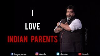 Download I Love Indian Parents - Stand-Up Comedy by Jeeveshu Ahluwalia Video