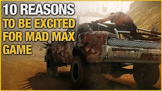 Download 10 Reasons To Be Excited For Mad Max Game Video