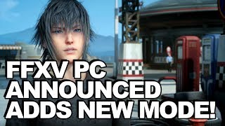 Download Final Fantasy 15 Announced For PC, Will Be ″Highest Quality Version″ Of The Game Video