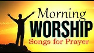 Download Morning Worship Songs 2020 - Non Stop Praise and Worship songs - Gospel Music 2020 Video