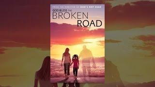 Download God Bless the Broken Road Video