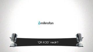 Download QR KOD nedir? / eMikrofon Video