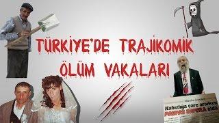 Download TÜRKİYE'DE YAŞANMIŞ TRAJİKOMİK ÖLÜM VAKALARI Video