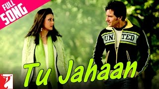 Download Tu Jahaan - Full Song | Salaam Namaste | Saif Ali Khan | Preity Zinta | Sonu Nigam | Mahalaxmi Iyer Video