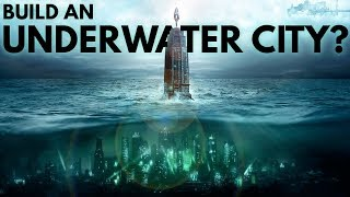 Download What If We Built Bioshock's Underwater City Rapture? Video