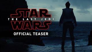 Download Star Wars: The Last Jedi – Teaser Trailer Video