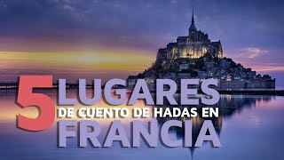 Download 5 Lugares de cuento de hadas en Francia Video