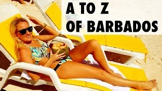 Download 26 Things To Do in Barbados: A to Z Video