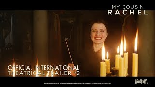 Download My Cousin Rachel [Official International Theatrical Trailer #2 in HD (1080p)] Video