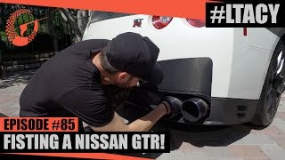 Download FISTING A NISSAN GTR! LTACY - Episode 85 Video