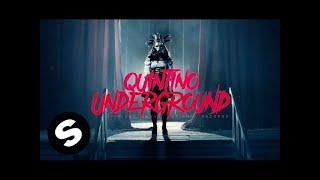 Download Quintino - Underground Video