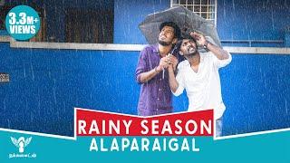 Download Rainy Season Alaparaigal #Nakkalites Video