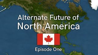 Download Alternative Future of North America - Episode One - Get out of my Continent Video