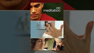 Download On Meditation Video