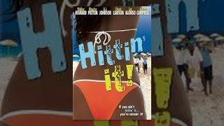 Download Hittin' It! Video