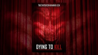 Download Dying To Kill Video