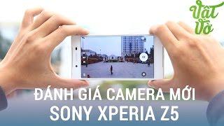 Download Vật Vờ  Đánh giá camera Sony Xperia Z5 sau khi được nâng cấp Video