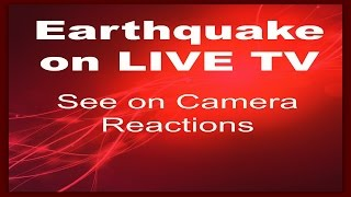 Download Earthquake on Live TV - On Camera Reactions Video