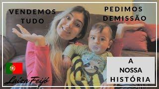 Download VENDEMOS TUDO E VIEMOS PARA PORTUGAL - A NOSSA HISTÓRIA Video