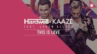 Download Hardwell & KAAZE feat. Loren Allred - This Is Love Video