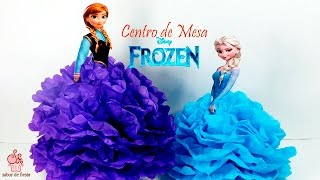 Download ✂ CENTRO DE MESA DE FROZEN, ELSA Y ANNA, FÁCIL 🎈 Sabor de Fiesta Video