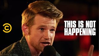 Download Will Weldon - The Worst Second Date Ever - This Is Not Happening - Uncensored Video
