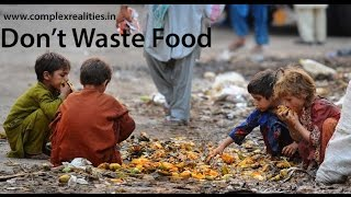 Download Do Not Waste Food - Very Inspiring Video
