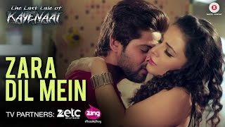 Download Zara Dil Mein - The Last Tale of Kayenaat | Zeeshan Khan & Vani Vashisth | Gufy Video