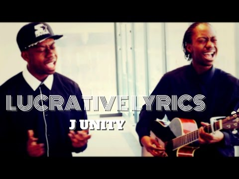 J Unity [Lucrative Lyrics] S1E7
