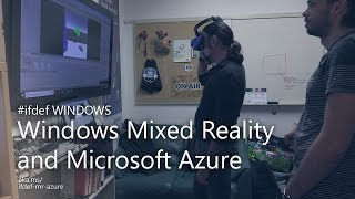 Download Mixed Reality + Azure | #ifdef WINDOWS Video