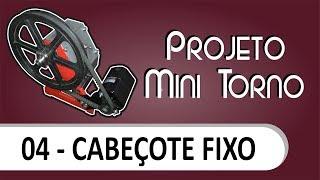 Download Mini torno - Cabeçote Fixo Video