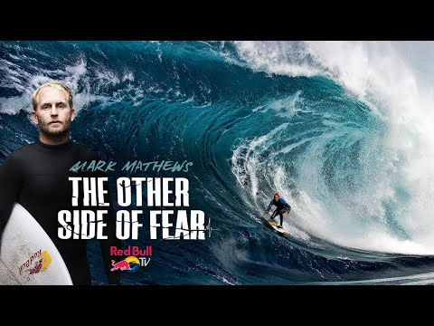 How Mark Mathews Conquers Fear In The Biggest Waves On The Planet | The Other Side of Fear Trailer