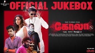 Download KOLA - Official Jukebox | Mothi PA | Kanmani Raja | Vicky Aadhitya, Harini.R | Mothi Arts Video