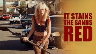 Download It Stains the Sands Red - Official Movie Trailer - (2017) Video