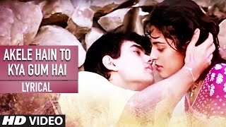Download Akele Hain To Kya Gum Hai Lyrical Video | Qayamat se Qayamat Tak | Aamir Khan, Juhi Chawla Video