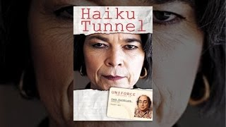 Download Haiku Tunnel Video