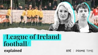 Download League of Ireland Football   Explained by Prime Time Video