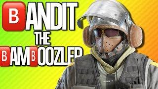 Download BANDIT THE BAMBOOZLER   Rainbow Six Siege Video