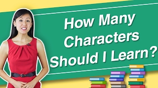 Download How Many Chinese Characters Do I Need To Learn? - Learn Chinese Characters with Yoyo Chinese Video