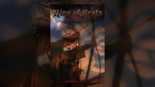 Download King of Scots Video