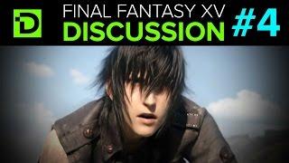 Download Final Fantasy XV Discussion Part 4 (Finale) Video