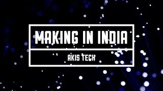 Download Making In India: Akis Tech Video